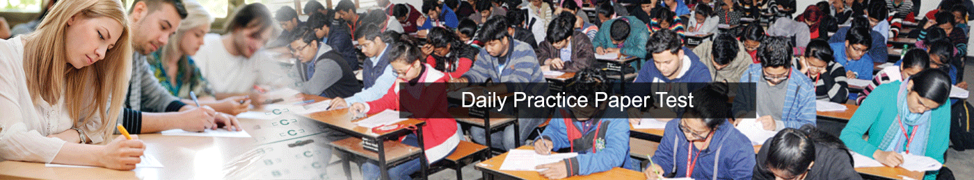 Daily Practice Paper Test (DPP)